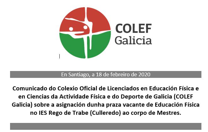 Comunicado do COLEF Galicia sobre a asignación dunha praza vacante de educación física no IES Rego de Trabe (Culleredo) ao corpo de mestres(18/02/2020)