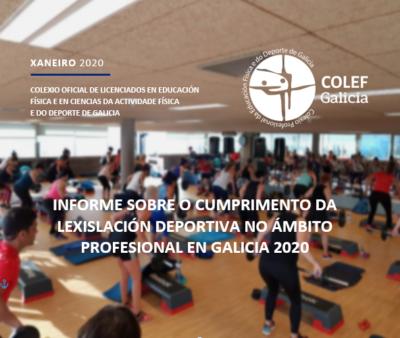 INFORME SOBRE O CUMPRIMENTO DA LEXISLACIÓN DEPORTIVA NO ÁMBITO PROFESIONAL EN GALICIA 2020