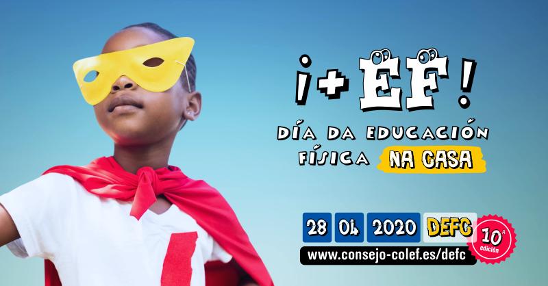 CELEBRACIÓN DO DÍA DA EDUCACIÓN FÍSICA NA CASA 2020