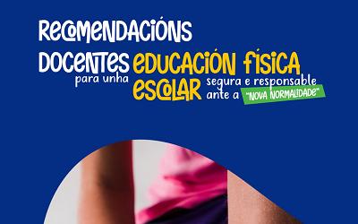 GUÍA DE RECOMENDACIÓNS PARA A EDUCACIÓN FÍSICA NA NOVA NORMALIDADE