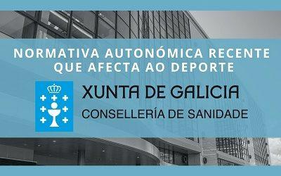 NORMATIVA AUTONÓMICA RECENTE QUE AFECTA Á EDUCACIÓN FÍSICA E O DEPORTE EN GALICIA