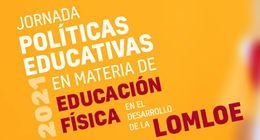 XORNADA SOBRE POLÍTICA EDUCATIVA EN MATERIA DE EF NO DESENVOLVEMENTO DA LOMLOE (ZARAGOZA – 26/11/21)